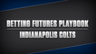 Indianapolis Colts Futures Playbook 2021