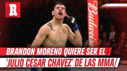 Brandon Moreno quiere ser el 'Julio César Chávez' de las MMA