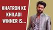 Vishal Aditya Singh reveals the winner of Khatron Ke Khiladi 11