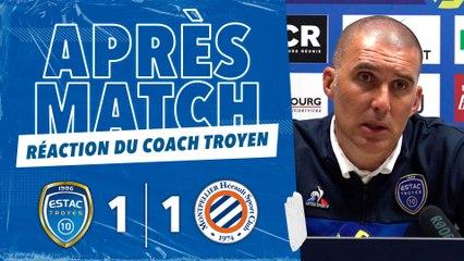 ESTAC 1-1 Montpellier   Réaction de Laurent Batlles