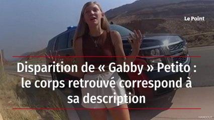 Disparition de « Gabby » Petito : le corps retrouvé correspond à sa description