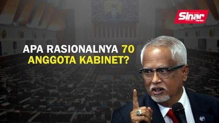 Apa rasionalnya 70 anggota Kabinet?