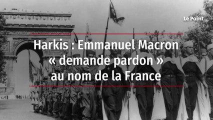 Harkis : Emmanuel Macron « demande pardon » au nom de la France