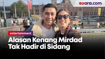 Ada Kegiatan Jadi Alasan Kenang Mirdad Tak Hadir di Sidang Cerai Perdana
