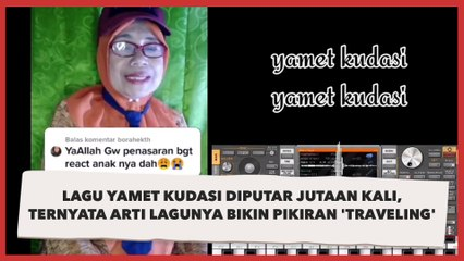 Lagu Yamet Kudasi Diputar Jutaan Kali, Ternyata Arti Lagunya Bikin Pikiran 'Traveling'