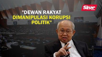 Dewan Rakyat dimanipulasi korupsi politik