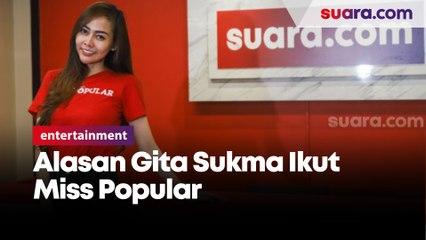 Alasan Gita Sukma Ikut Miss Popular  Menguji Keberuntungan