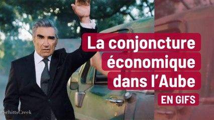 La conjoncture économique de l'Aube… en Gifs