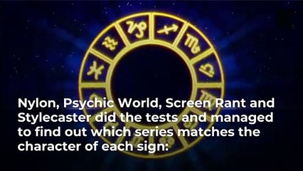 Netflix series according to your astrological sign