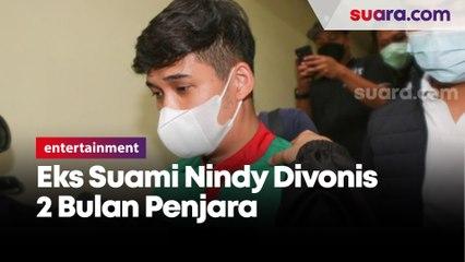 Sidang Putusan, Eks Suami Nindy Ayunda Divonis Dua Bulan Penjara Atas Kasus KDRT