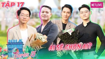 Ngôi Nhà Chung | Love House - Mùa 15 - Tập 17: Chim sợ cành cong