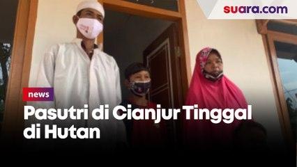 Miris, Pasutri di Cianjur Tinggal di Hutan Selama 4 Tahun Untuk Bertahan Hidup