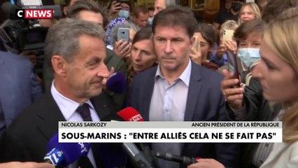 Nicolas Sarkozy sur la crise des sous-marins : «Le président Macron a eu raison de réagir fermement. (...) C'est inadmissible»