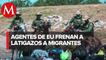 Patrulla fronteriza de EU detienen a migrantes con latigazos