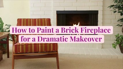 How to Paint a Brick Fireplace for a Dramatic Makeover