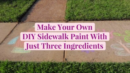 Make Your Own DIY Sidewalk Paint With Just Three Ingredients