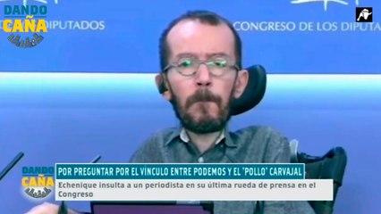 El totalitario Pablo Echenique insulta a un periodista cuando le pregunta por el 'Pollo' Carvajal
