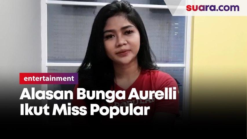 Alasan Bunga Aurelli Ikut Miss Popular 2021 : Cinta Dengan Dunia Hiburan