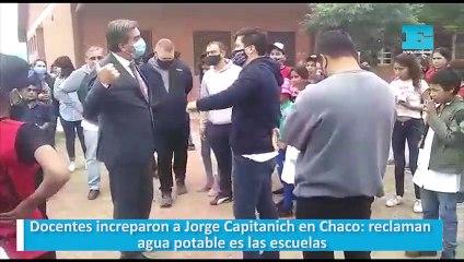 Docentes increparon a Jorge Capitanich en Chaco: reclaman agua potable en las escuelas