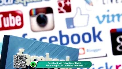 Facebook vai reavaliar critérios de postagem de usuários famosos