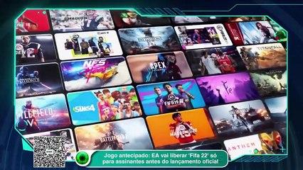 Jogo antecipado: EA vai liberar 'Fifa 22' só para assinantes antes do lançamento oficial