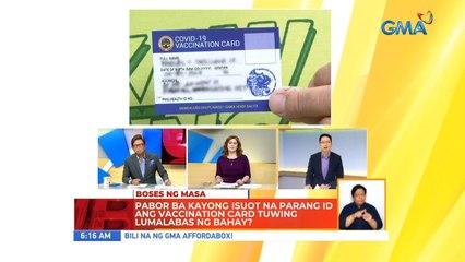 Pabor ba kayong isuot na parang ID ang vaccination card tuwing lumalabas ng bahay? | UB