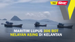 Maritim lupus 306 bot nelayan asing di Kelantan