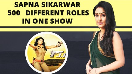 I Have Done 500 Different Characters In 'FIR': Sapna Sikarwar