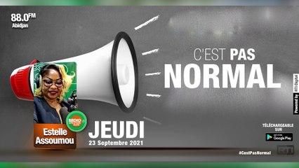 C'est pas normal du 23 Septembre 2021 par Estelle Assoumou [ Radio Côte d'Ivoire ]