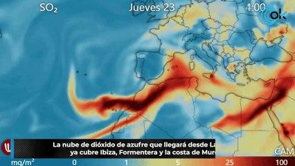 La nube de dióxido de azufre que llegará desde La Palma ya cubre Ibiza, Formentera y la costa de Murcia