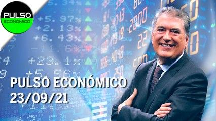 Pulso Económico   23/09/21   Programa Completo