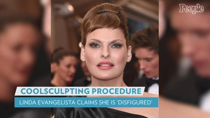 Supermodel Linda Evangelista Says She's Been 'Brutally Disfigured' by CoolSculpting Procedure Done 5 Years Ago