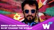 RINGO STARR PRESENTA SU EP 'CHANGE THE WORLD' Y SU SENCILLO 'LET'S CHANGE THE WORLD'