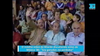 """El inédito video de Bilardo discutiendo antes de México '86: """"Soy ganador, no perdedor"""""""
