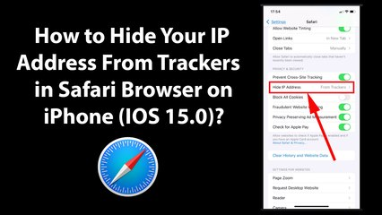 How to Hide Your IP Address From Trackers in Safari Browser on iPhone (iOS 15.0)?