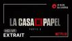 LA CASA DE PAPEL - Partie 5 Volume 2 : extrait [HD-VF]