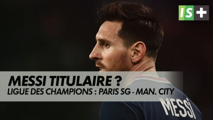 Messi titulaire?