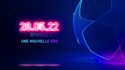 28.05.22 - Episode 1 : Une nouvelle ère - Bruges / PSG