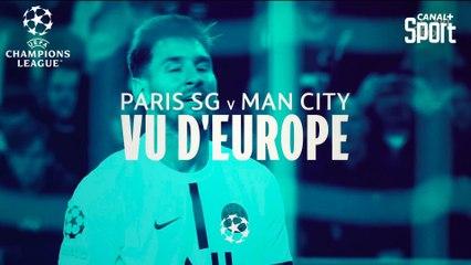 Paris-SG / Manchester City : vu d'Europe
