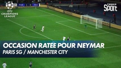 Neymar manque la balle de break - Paris SG / Man. City