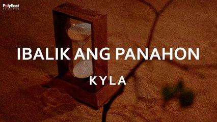 Kyla - Ibalik Ang Panahon (Official Lyric Video)