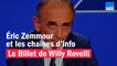 Éric Zemmour et les chaînes d'info - Le billet de Willy Rovelli