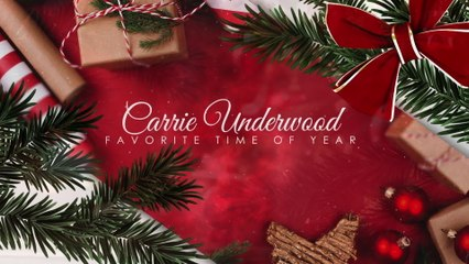Carrie Underwood - Favorite Time Of Year