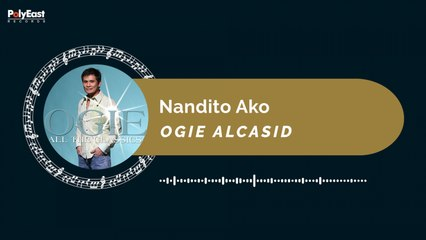 Ogie Alcasid - Nandito Ako (Official Music Visualizer)