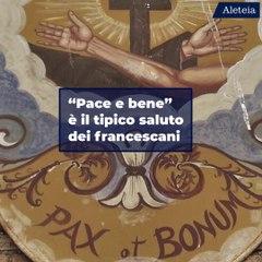 """L'origine del tipico saluto dei francescani: """"Pace e bene"""""""