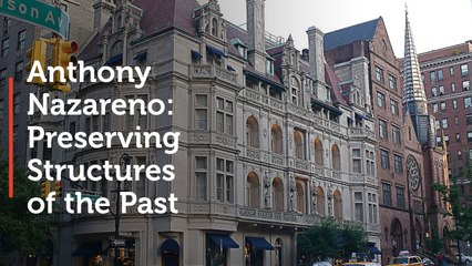 Anthony Nazareno: Preserving Structures of the Past