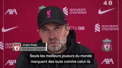 """Klopp : """"Seuls les meilleurs joueurs du monde marquent des buts comme celui-là"""""""