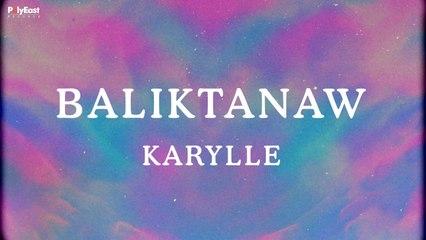 Karylle - Baliktanaw (Official Lyric Video)
