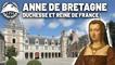 La Petite Histoire : Anne de Bretagne, duchesse et reine de France – Les grandes femmes d'État
