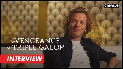 La Vengeance au Triple Galop - L'interview d'Alex Lutz